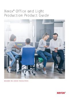 View Xerox® Office and Light Production Product Guide PDF