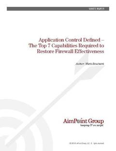 Application Control Defined – The Top 7 Capabilities Required to Restore Firewall Effectiveness - opens PDF