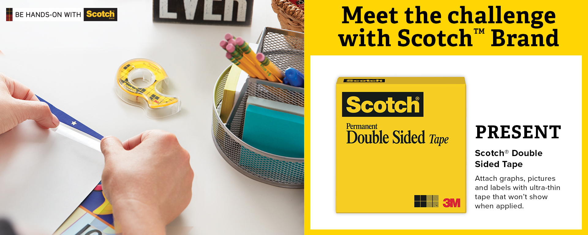Scotch® Double Sided Tape: Attach graphs, pictures and labels with ultra-thin tape that won't show