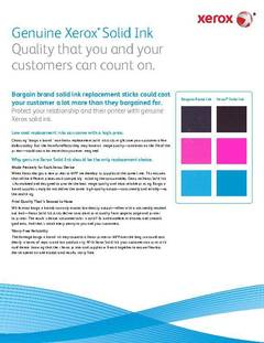 Genuine Xerox® Solid Ink Quality that you and your customers can count on. - opens PDF