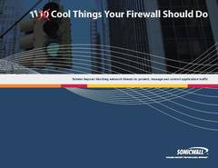 View 11 Cool Things Your Firewall Should Do PDF