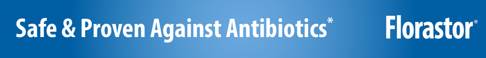 Safe & proven against antibiotics*