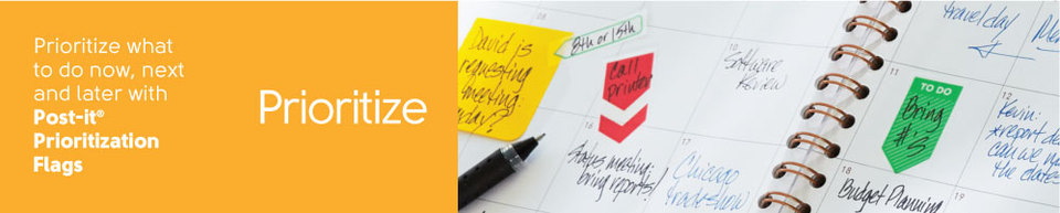 Prioritize what to do now, next and later with Post-it® Prioritization Flags