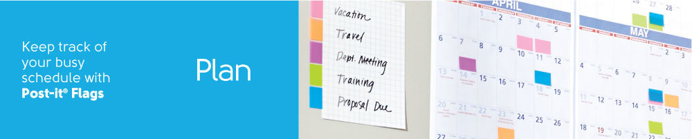 Keep track of your busy schedule with Post-it® Flags