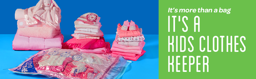 Ziploc: It's more than a bag - IT'S A KIDS CLOTHES KEEPER