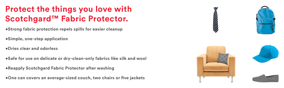 Protect the things you love with Scotchgard™ Fabric Protector