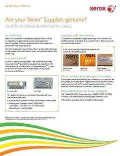 Are your Xerox Supplies genuine? Look for the Xerox Authentication Label. - opens PDF
