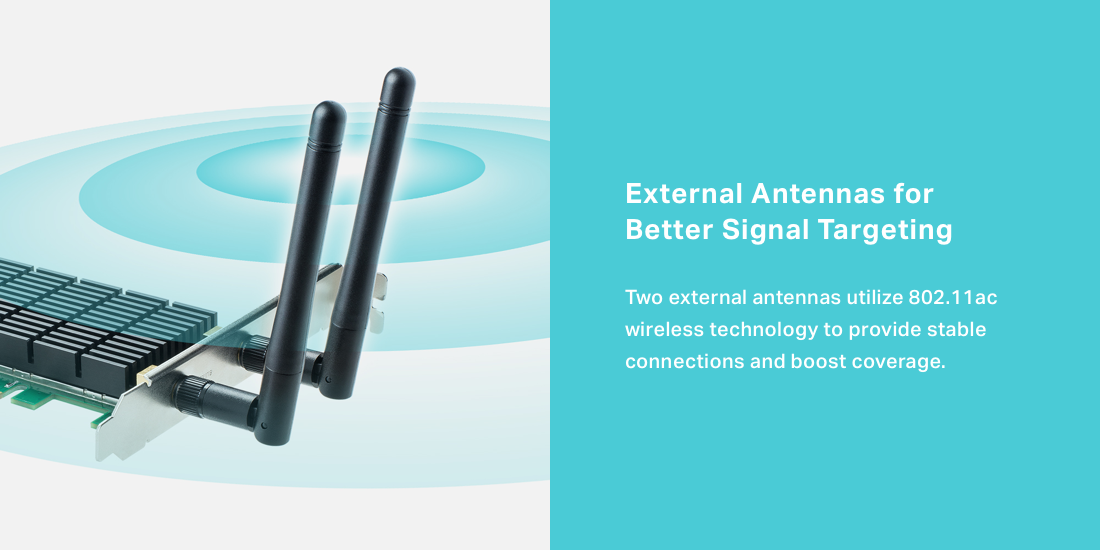 Two external antennas utilize 802.11ac wireless technology to provide stable connections.