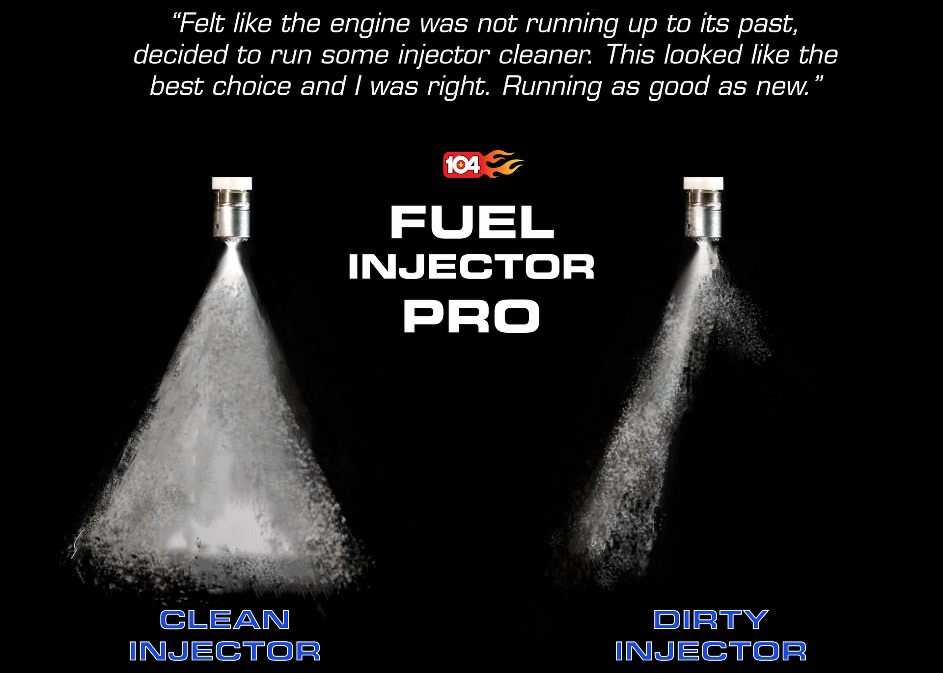 104+ (29214) Fuel Injector Pro, Fuel System Cleaner for Direct Injection  and Traditional Engines, 16 fl oz