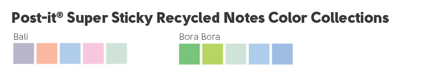 Post-it Super Sticky Recycled Notes color collection with Bali and Bora Bora